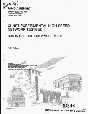 Primary view of object titled 'XUNET experimental high-speed network testbed CRADA 1136, DOE TTI No. 92-MULT-020-B2'.