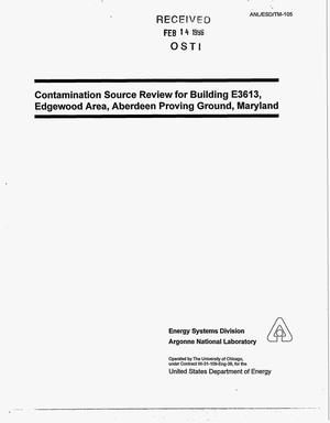 Primary view of object titled 'Contamination source review for Building E3613, Edgewood Area, Aberdeen Proving Ground, Maryland'.