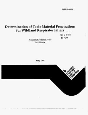 Primary view of object titled 'Determination of toxic material penetrations for wildland respirator filters'.