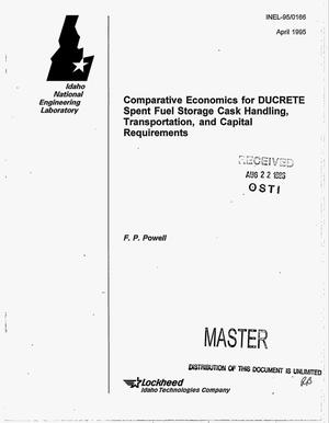 Primary view of object titled 'Comparative economics for DUCRETE spent fuel storage cask handling, transportation, and capital requirements'.