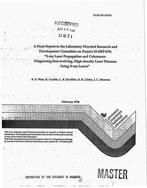 Primary view of object titled 'A final report to the Laboratory Directed Research and Development committee on Project 93-ERP-075: ``X-ray laser propagation and coherence: Diagnosing fast-evolving, high-density laser plasmas using X-ray lasers``'.