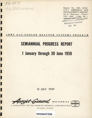 Primary view of object titled 'Army Gas-Cooled Reactor Systems Program Semiannual Progress Report: January 1 - June 30, 1959'.