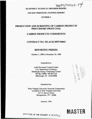 Primary view of object titled 'Production and screening of carbon products precursors from coal: Carbon Products Consortium. Quarterly technical progress report and key personnel staffing report number 4, October 1, 1995--December 31, 1995'.