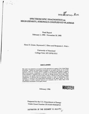 Primary view of object titled 'Spectroscopic diagnostics on high-density, strongly-coupled ice plasmas. Revision. Final report, February 1, 1995--November 30, 1995'.