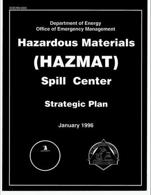 Primary view of object titled 'Hazardous materials (HAZMAT) Spill Center strategic plan'.