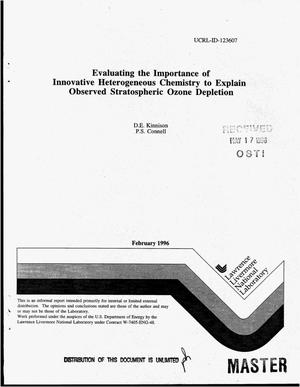 Primary view of object titled 'Evaluating the importance of innovative heterogeneous chemistry to explain observed stratospheric ozone depletion'.