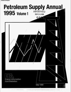 Primary view of object titled 'Petroleum supply annual 1995: Volume 1'.