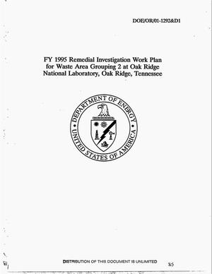 Primary view of object titled 'FY 1995 remedial investigation work plan for Waste Area Grouping 2 at Oak Ridge National Laboratory, Oak Ridge, Tennessee'.
