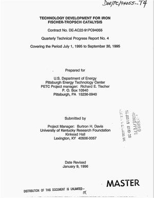 Primary view of object titled 'Technology development for iron Fischer-Tropsch catalysis. Quarterly technical progress report No. 4, July 1, 1995--September 30, 1995'.