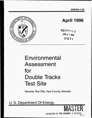 Primary view of object titled 'Environmental assessment for double tracks test site, Nevada Test Site, Nye County, Nevada'.