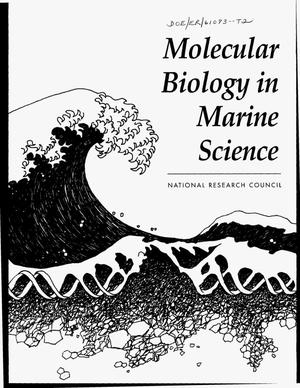 Primary view of object titled 'Molecular biology in marine science: Scientific questions, technological approaches, and practical implications'.