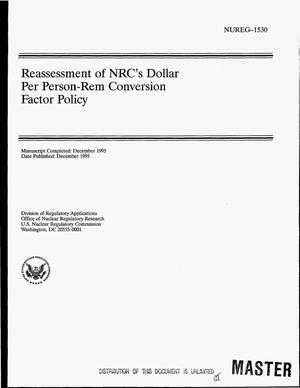Primary view of Reassessment of NRC`s dollar per person-rem conversion factor policy