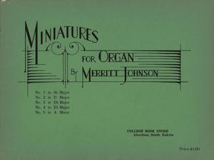 Primary view of object titled 'Miniatures for Organ, Op. 8'.