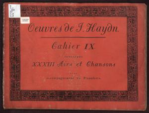 Primary view of Oeuvres de J. Haydn, Cahier IX contenant XXXIII Airs et Chansons