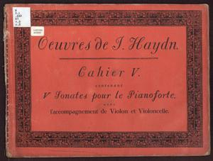 Primary view of Oeuvres de J. Haydn, Cahier V contenant V Sonates pour le Pianoforte