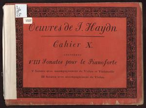 Primary view of Oeuvres de J. Haydn, Cahier X contenant VIII Sonates pour le Pianoforte