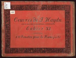Primary view of Oeuvres de J. Haydn, Cahier XI contenant XII Sonates pour le Pianoforte