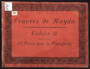 Primary view of Oeuvres de Haydn, Cahier II contenant XI Pièces pour le Pianoforte