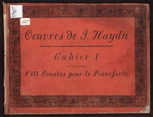 Primary view of Oeuvres de J. Haydn, Cahier I contenant VIII Sonates pour le Pianoforte