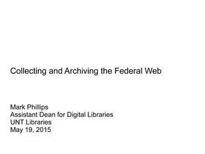 Primary view of object titled 'Collecting and Archiving the Federal Web'.