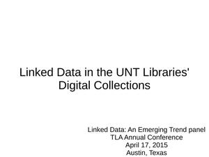 Primary view of object titled 'Linked Data in the UNT Libraries' Digital Collections'.