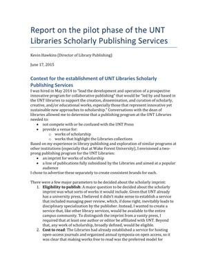 Primary view of object titled 'Report on the pilot phase of the UNT Libraries Scholarly Publishing Services'.