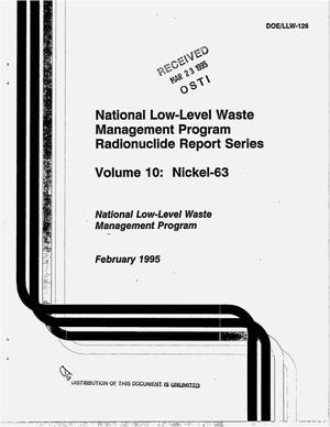 Primary view of object titled 'National Low-Level Waste Management Program Radionuclide Report Series. Volume 10, Nickel-63'.