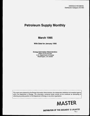 Primary view of object titled 'Petroleum supply monthly, March 1995 with data for January 1995'.