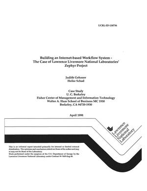 Primary view of object titled 'Building an internet-based workflow system - the case of Lawrence Livermore National Laboratories` Zephyr project'.