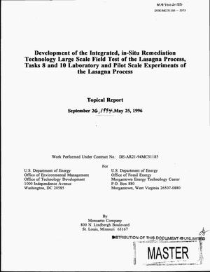 Primary view of object titled 'Development of the integrated, in-situ remediation technology. Topical report for tasks No. 8 and No. 10 entitled: Laboratory and pilot scale experiments of Lasagna{trademark} process, September 26, 1994--May 25, 1996'.