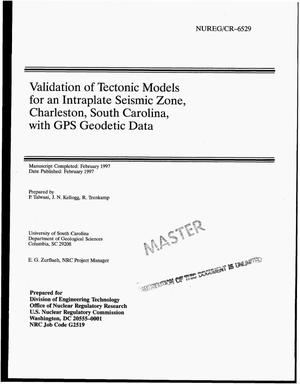 Primary view of object titled 'Validation of tectonic models for an intraplate seismic zone, Charleston, South Carolina, with GPS geodetic data'.