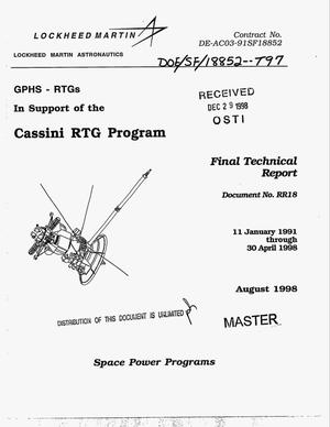 Primary view of object titled 'GPHS-RTGs in support of the Cassini RTG Program. Final technical report, January 11, 1991--April 30, 1998'.
