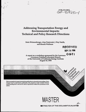 Primary view of object titled 'Addressing transportation energy and environmental impacts: technical and policy research directions'.