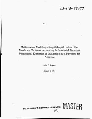 Primary view of object titled 'Mathematical modeling of liquid/liquid hollow fiber membrane contactor accounting for interfacial transport phenomena: Extraction of lanthanides as a surrogate for actinides'.