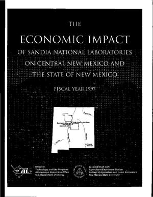 Primary view of object titled 'The economic impact of Sandia National Laboratories on central New Mexico and the state of New Mexico fiscal year 1997'.