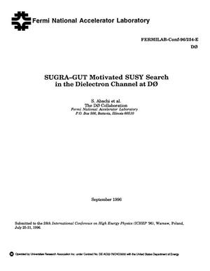 Primary view of object titled 'SUGRA-GUT motivated SUSY search in the dielectron channel at D0'.