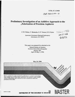 Primary view of object titled 'Preliminary investigation of an additive approach to the fabrication of precision aspheres'.
