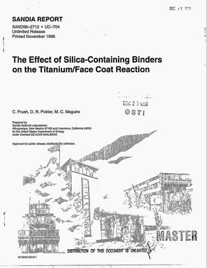 Primary view of object titled 'The effect of silica-containing binders on the titanium/face coat reaction'.