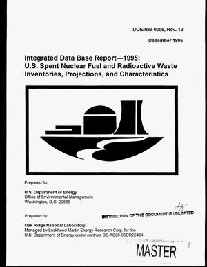 Primary view of object titled 'Integrated data base report--1995: US spent nuclear fuel and radioactive waste inventories, projections, and characteristics'.
