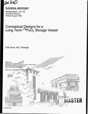 Primary view of object titled 'Conceptual designs for a long term {sup 238}PuO{sub 2} storage vessel'.