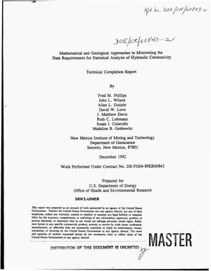 Primary view of object titled 'Mathematical and geological approaches to minimizing the data requirements for statistical analysis of hydraulic conductivity. Technical completion report'.