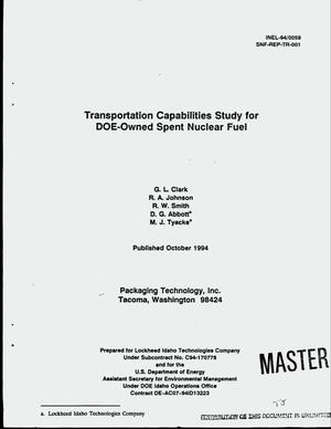 Primary view of object titled 'Transportation capabilities study of DOE-owned spent nuclear fuel'.