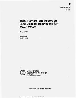 Primary view of object titled '1996 Hanford site report on land disposal restrictions for mixed waste'.