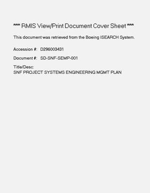 Primary view of object titled 'Spent Nuclear Fuel project systems engineering management plan'.