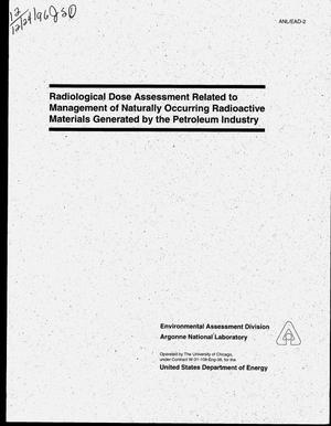 Primary view of object titled 'Radiological dose assessment related to management of naturally occurring radioactive materials generated by the petroleum industry'.