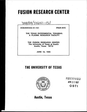 Primary view of object titled 'The Texas Experimental Tokamak: A plasma research facility. A proposal submitted to the Department of Energy in response to Program Notice 95-10: Innovations in toroidal magnetic confinement systems'.