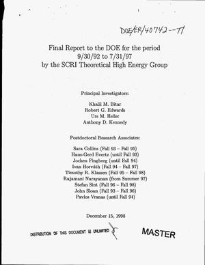 Primary view of object titled '[Support of theoretical high energy physics research at the Supercomputer Computations Research Institute]. Final report, September 30, 1992--July 31, 1997'.