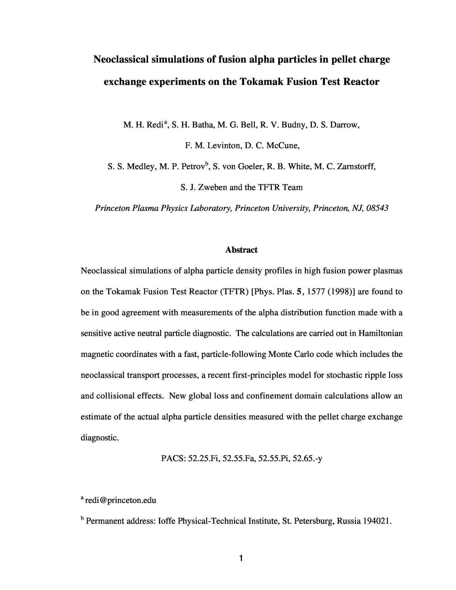 Neoclassical Simulations Of Fusion Alpha Particles In Pellet