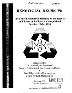 Primary view of object titled 'Beneficial reuse `96: The fourth annual conference on the recycle and reuse of radioactive scrap metal'.