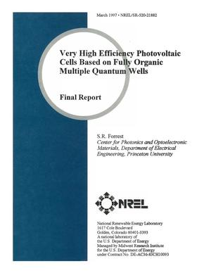 Primary view of object titled 'Very high efficiency photovoltaic cells based on fully organic multiple quantum wells. Quarterly technical progress report, 15 February 1995--15 May 1995'.